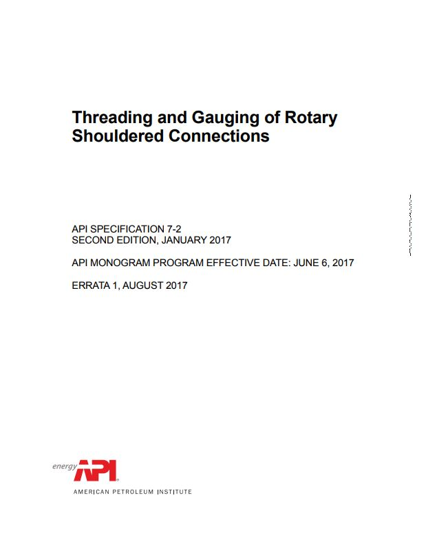 API SPEC 7-2 : Threading and Gauging of Rotary Shouldered