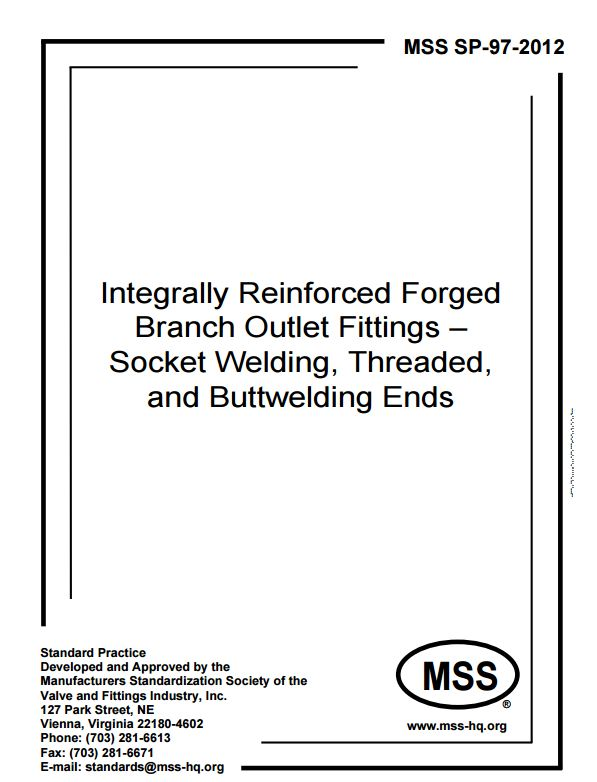 Mss sp integrally reinforced forged branch outlet