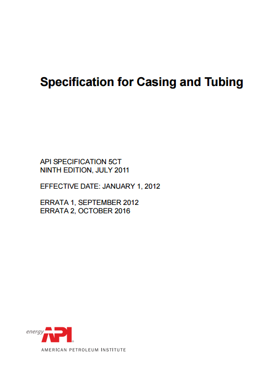 API SPEC 5CT : Specification for Casing and Tubing