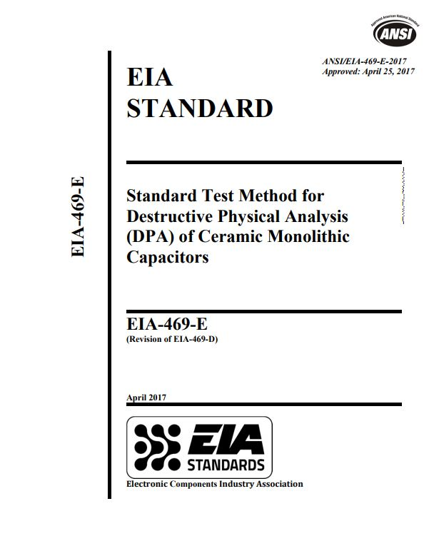 EIA-469 : Standard Test Method for Destructive Physical
