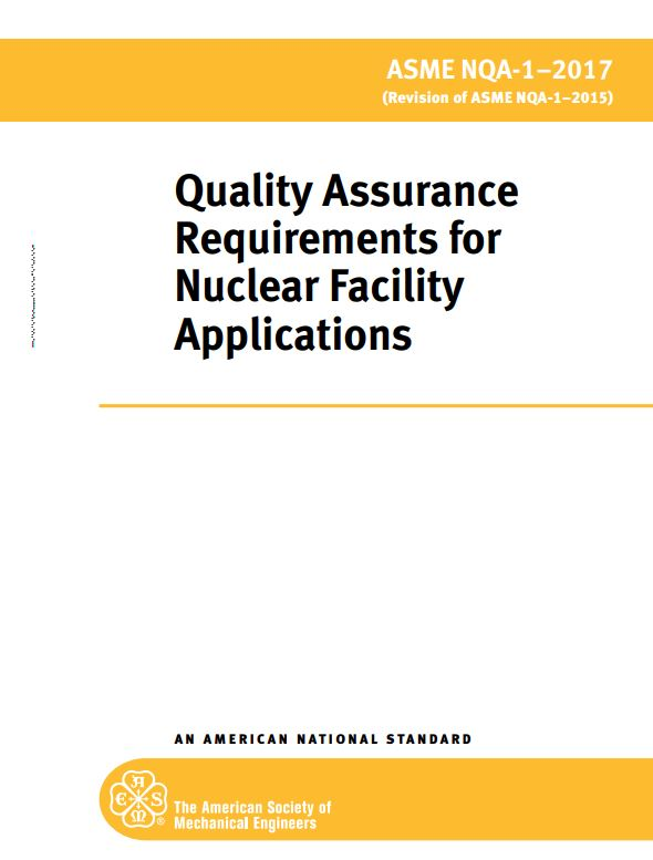 ASME NQA-1 : Quality Assurance Requirements for Nuclear