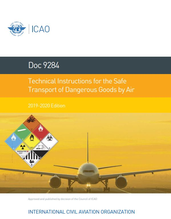 ICAO 9284 : Technical Instructions for the Safe Transport of