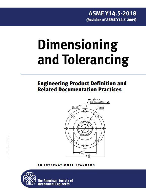 ASME Y14 5 : Dimensioning and Tolerancing