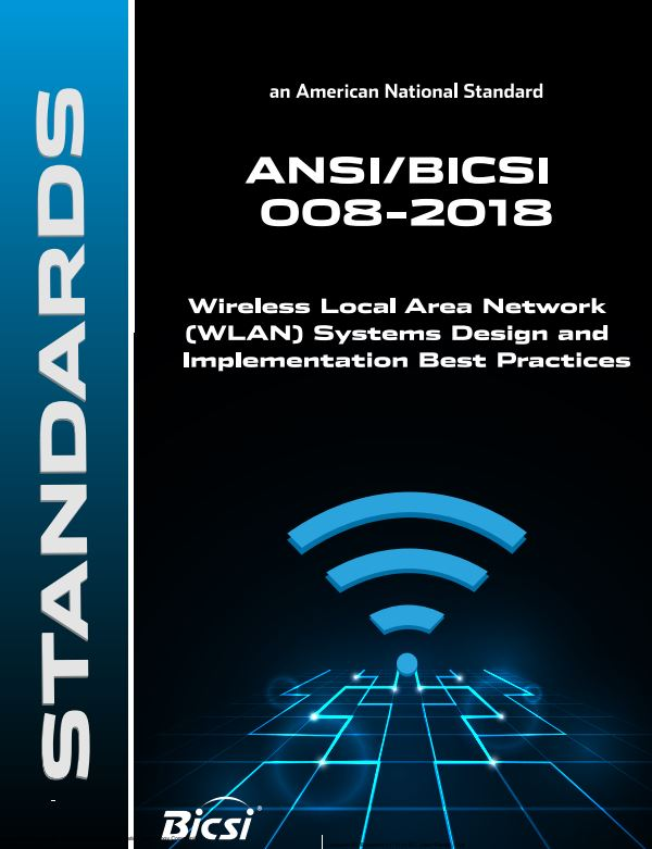 BICSI 008 : Wireless Local Area Network (WLAN) Systems