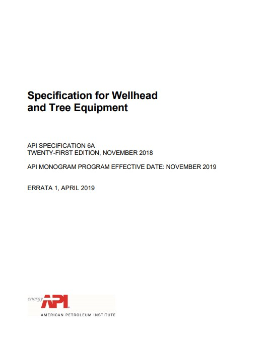 API SPEC 6A : Specification for Wellhead and Christmas Tree