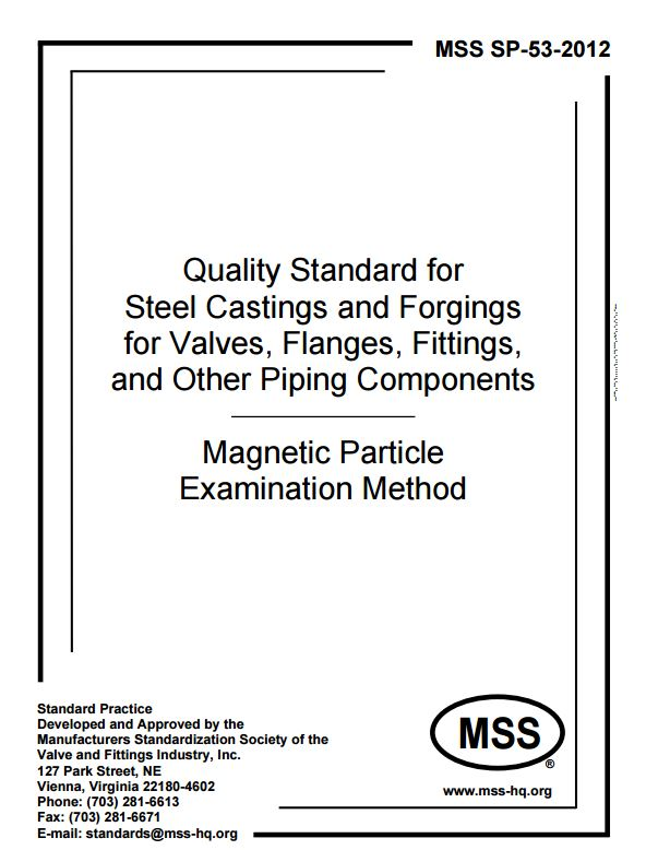 MSS SP 53 : Quality Standard for Steel Castings and Forgings for