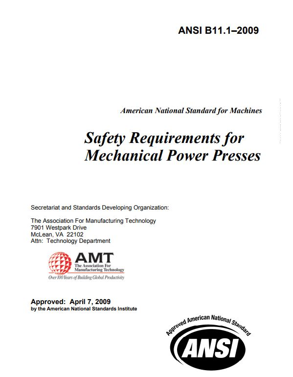 ANSI B11 1 : Safety Requirements for Mechanical Power Presses