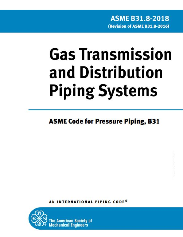 ASME B31 8 : Gas Transmission and Distribution Piping Systems
