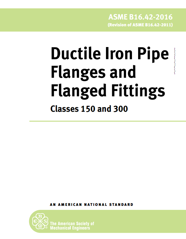 ASME B16 42 : Ductile Iron Pipe Flanges and Flanged Fittings