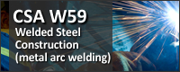 CSA W59: Welded Steel Construction
